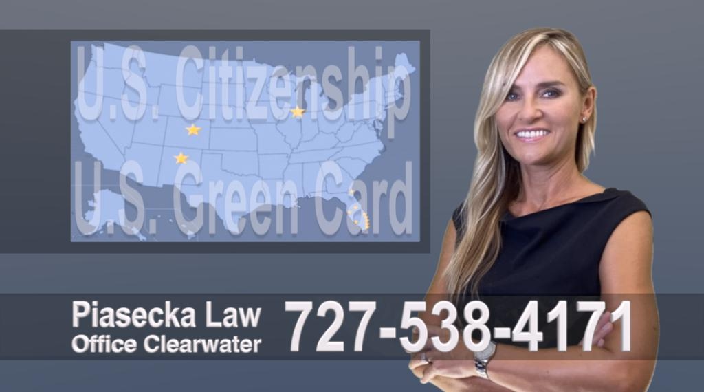Polish, Lawyer,Clearwater, Attorney, Tampa, Immigration, Immigration Law, Green Card, Citizenship, Prawo Imigracyjne, Zielona Karta, Obywatelstwo, Polscy Prawnicy Adwokaci