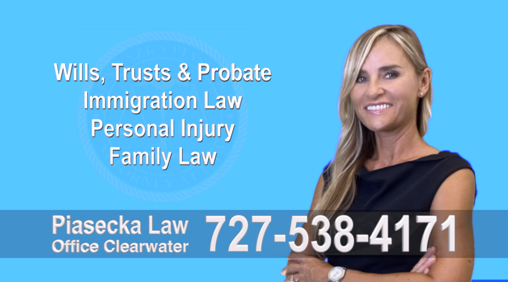 Polish Lawyer Clearwater, Tampa, Polish, Lawyer, Attorney, Florida, Wills, Trusts, Probate, Immigration, Personal Injury, Family Law, Agnieszka, Piasecka, Aga, Free Consultation, Accidents, Polski,