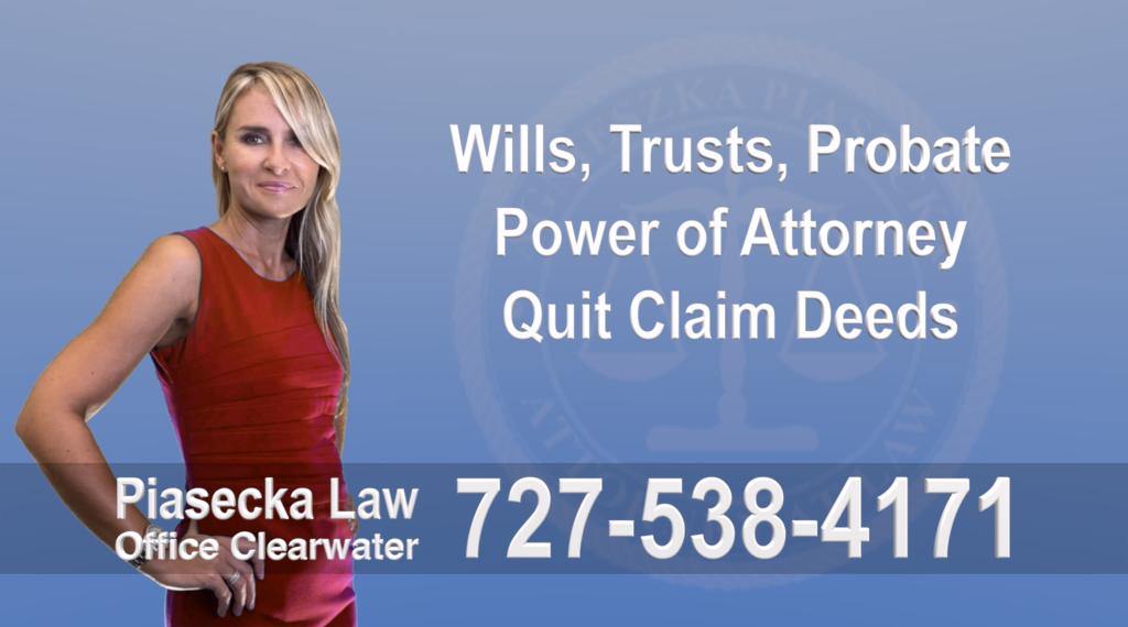 Clearwater Polish Attorney, Wills, Trusts, Power of Attorney, Will, Testament, Trust, POA, Deed, Deeds, Quitclaim, Quit Claim, Attorney, Lawyer, Prawnik, Adwokat, Polski, Polish, Agnieszka, Aga, Piasecka